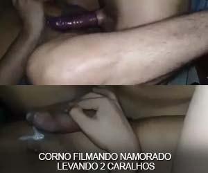 corno sexo gay filma namorado levando dois caralhos no cu